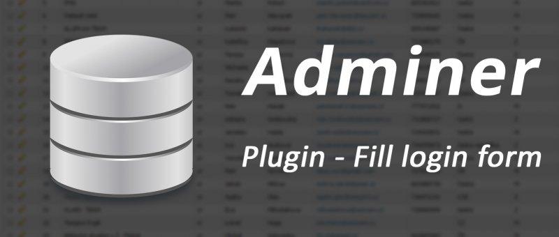 Adminer - plugin fill login form